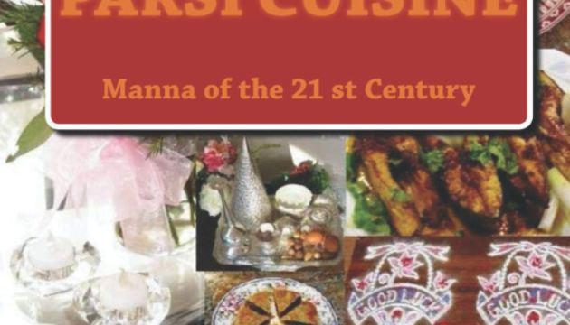 Manna of the 21st Century: Parsi Cuisine Paperback – March 18, 2019 by Rita Jamshed Kapadia (Author), Mrs Rita Jamshed Kapadia
