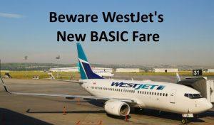 bad Westjet Basic Fare