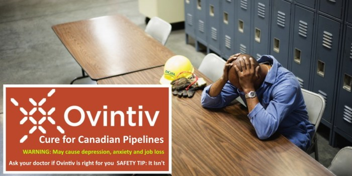 Encana Ovintiv Cure For Canadian Pipelines - oil worker with head in hands