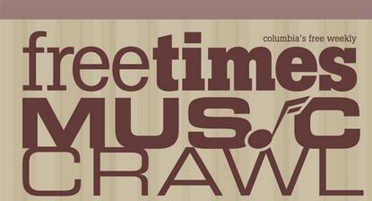 Free Times Music Crawl Lineup