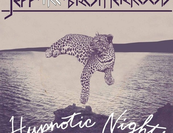 [Album Review] JEFF The Brotherhood-Hypnotic Nights