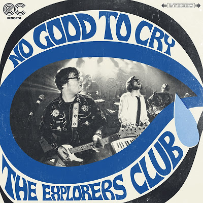 "The Explorers Club Release New Single ""No Good to Cry"""