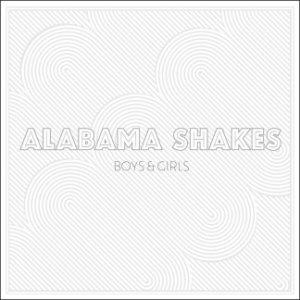 #6 Alabama Shakes-Boys and Girls