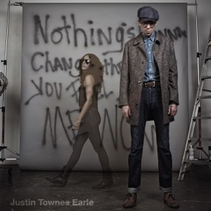 #13 Justin Townes Earl-Nothings Going to Change the Way I Feel About You Now