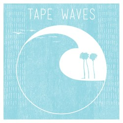 TapeWaves