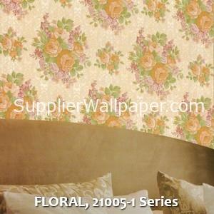 FLORAL, 21005-1 Series