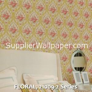 FLORAL, 21009-2 Series