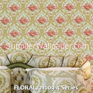 FLORAL, 21009-4 Series