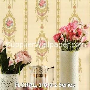 FLORAL, 21010-2 Series