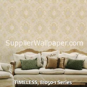 TIMELESS, 81050-1 Series
