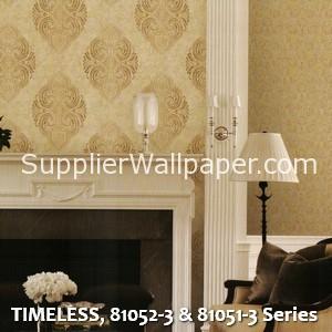 TIMELESS, 81052-3 & 81051-3 Series