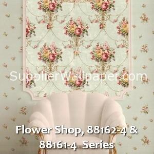 Flower Shop, 88162-4 & 88161-4 Series