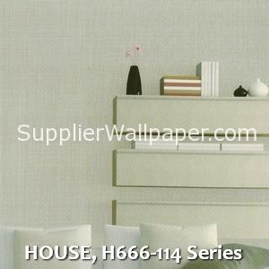 HOUSE, H666-114 Series