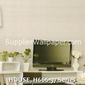 HOUSE, H666-37 Series
