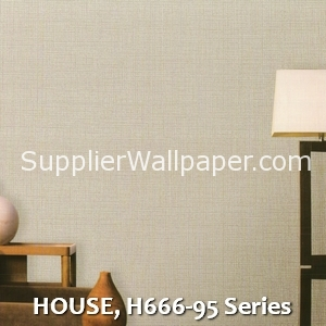 HOUSE, H666-95 Series