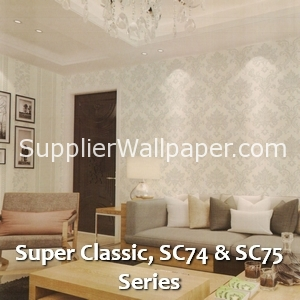 Super Classic, SC74 & SC75 Series