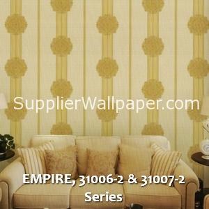 EMPIRE, 31006-2 & 31007-2 Series