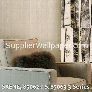 SKENE, 85062-1 & 85063-3 Series