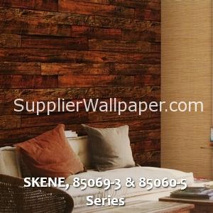 SKENE, 85069-3 & 85060-5 Series
