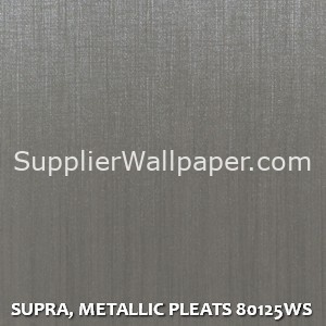 SUPRA, METALLIC PLEATS 80125WS