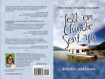 Tell 'Em Charlie Sent Ya by Brenda Hartman, 9 stories of healing and death