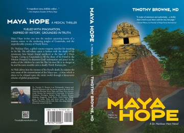 Maya Hope, a medical thriller, by Timothy Browne, MD
