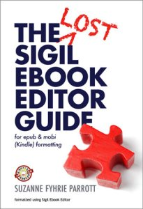 The Lost Sigil Ebook Editor Guide by Suzanne Fyhrie Parrott (v. 5.3)