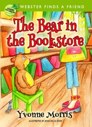 The Bear in the Bookstore by Yvonne Morris