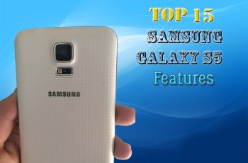 Top 15 Samsung Galaxy S5 Features