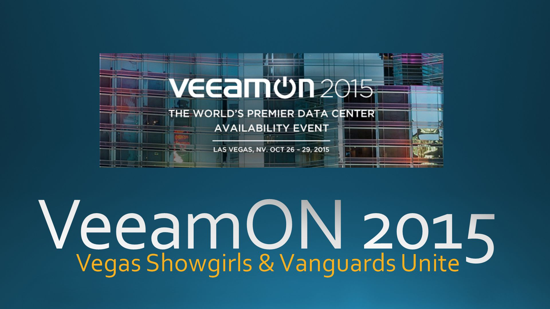 VeeamOn-Vegas-Showgirls-Vanguards-Unite VeeamOn - Vegas Showgirls & Vanguards Unite
