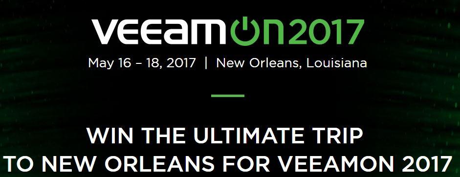 VeeamOn-2017 Win an Trip To New Orleans VeeamOn 2017