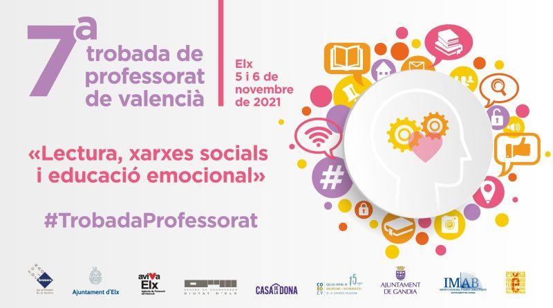 La séptima Trobada de Professorat de Valencià se celebrará los días 5 y 6 de noviembre en Elche