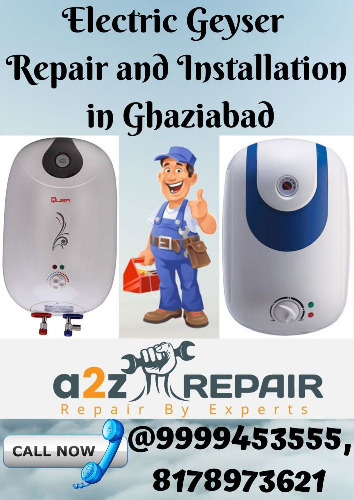 Electric Geyser Repair and Installation in Ghaziabad