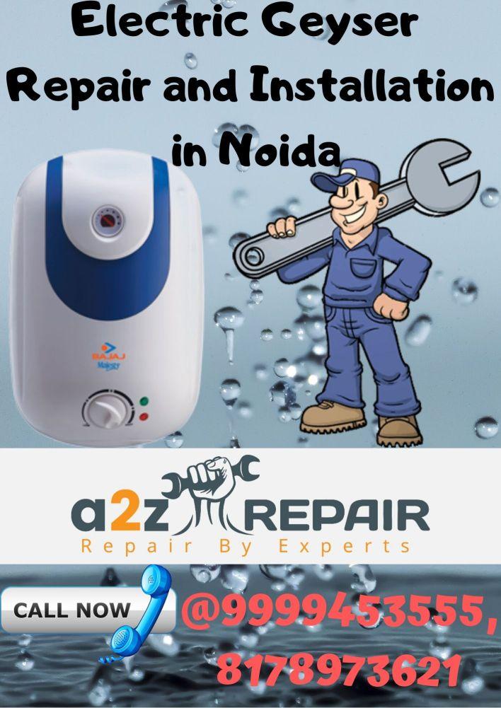 Electric geyser repair & installation in Noida