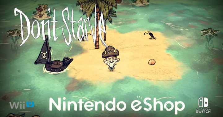 Nintendo Download: Explore, Survive and Don't Starve!