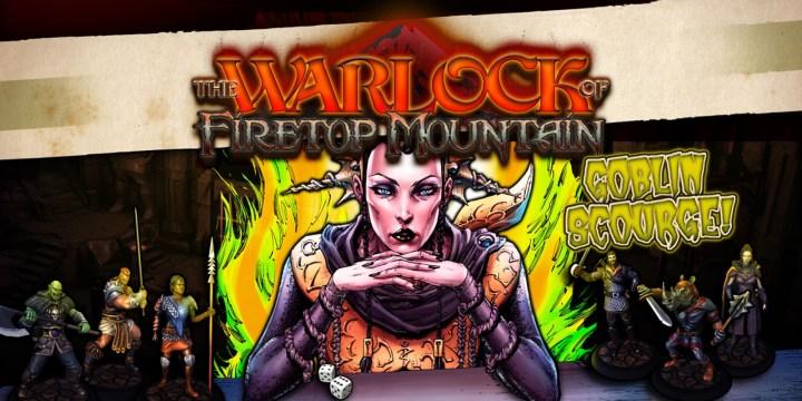 The Warlock of Firetop Mountain: Goblin Scourge Edition!
