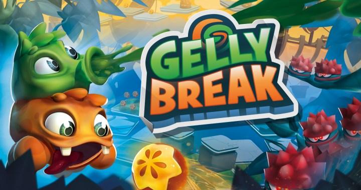 Gelly Break
