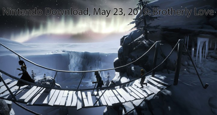 Nintendo Download, May 23, 2019: Brotherly Love