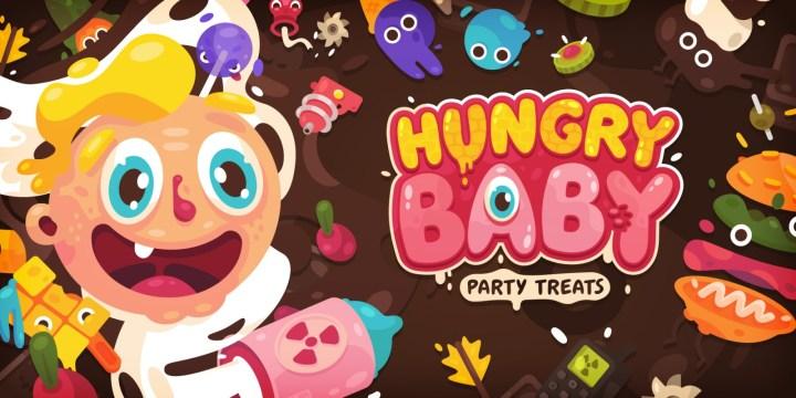 Hungry Baby: Party Treats