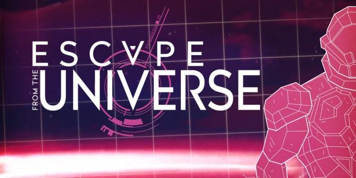 Escape from the Universe