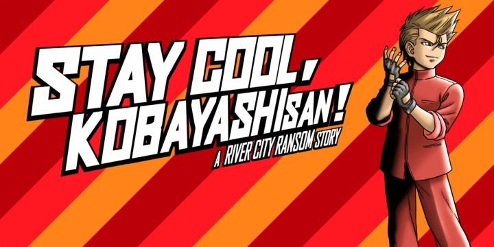STAY COOL, KOBAYASHI-SAN!: A RIVER CITY RANSOM STORY