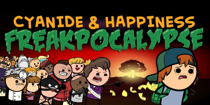 Cyanide & Happiness - Freakpocalypse: Part 1