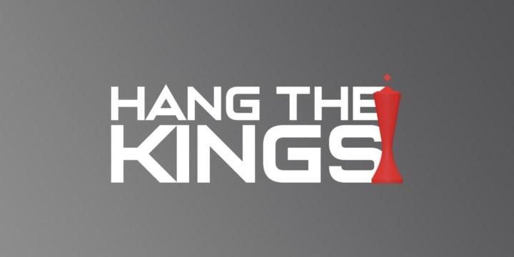 Hang The Kings