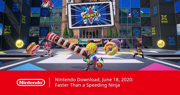 Nintendo Download, June 18, 2020: Faster Than a Speeding Ninja