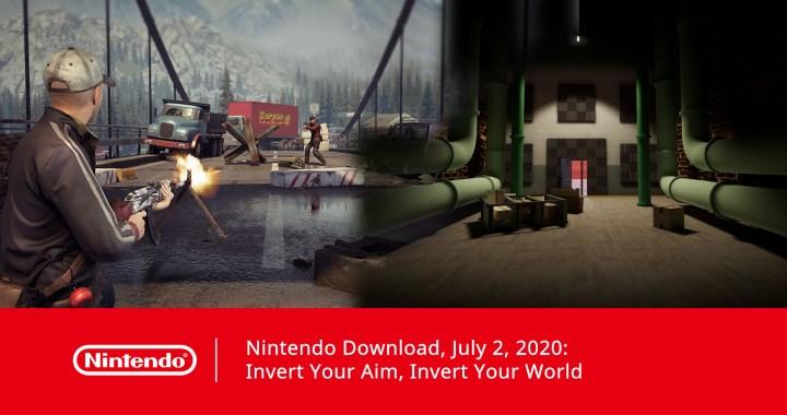 Nintendo Download, July 2, 2020: Invert Your Aim, Invert Your World