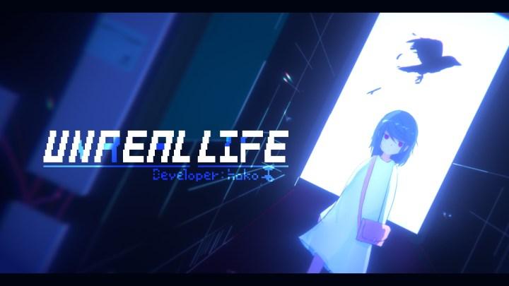 UNREAL LIFE
