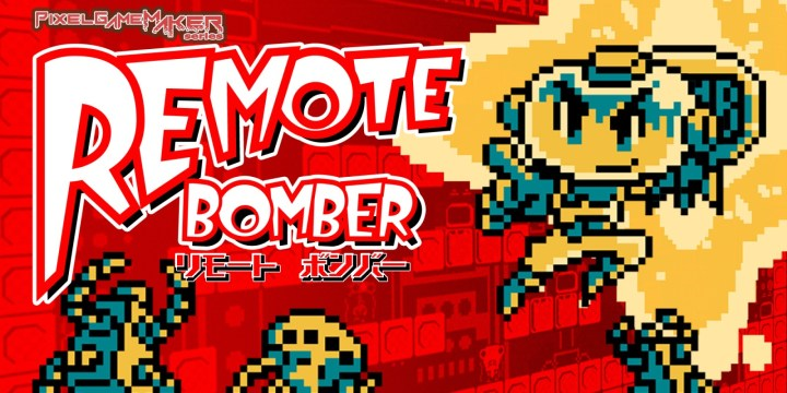 Pixel Game Maker Series Remote Bomber