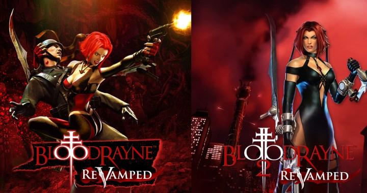 BloodRayne: ReVampedandBloodRayne 2: ReVamped