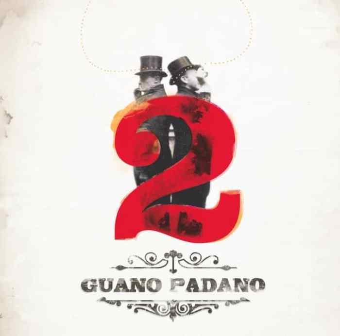 """Guano Padano """"2"""""""