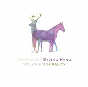 ida 037 - Eyvind Kang CHIRALITY